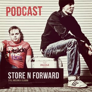 Store N Forward Podcast